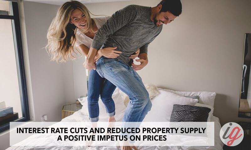 Interest rate cuts and reduced property supply